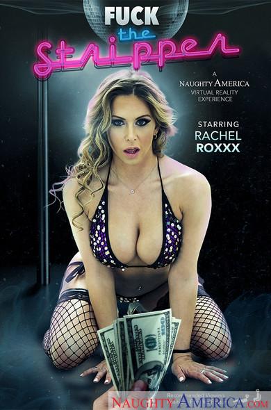 """Rachel Roxxx in """"Fuck The Stripper"""""""