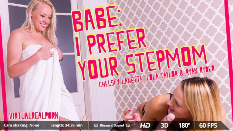 Babe: I prefer your stepmom